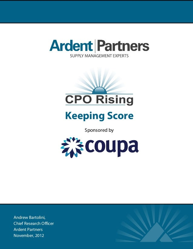 Keeping Score                            Sponsored byAndrew Bartolini,Chief Research OfficerArdent PartnersNovember, 2012