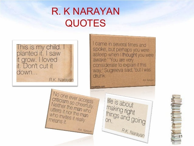 the english teacher r k narayan essay English teacher, a novel by rk narayan slideshare uses cookies to improve functionality and performance, and to provide you with relevant advertising if you continue browsing the site, you agree to the use of cookies on this website.