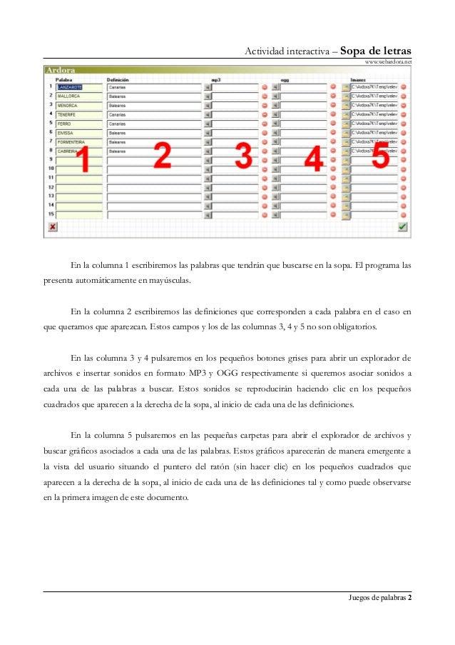 Actividad interactiva – Sopa de letras www.webardora.net En la columna 1 escribiremos las palabras que tendrán que buscars...