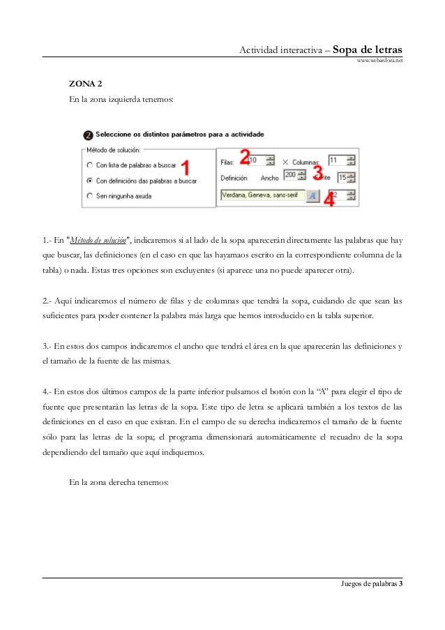 """Actividad interactiva – Sopa de letras www.webardora.net ZONA 2 En la zona izquierda tenemos: 1.- En """"Método de solución"""",..."""