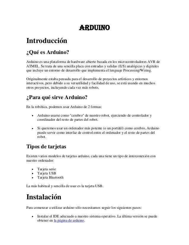 arduinoIntroducción¿Qué es Arduino?Arduino es una plataforma de hardware abierto basada en los microcontroladores AVR deAT...
