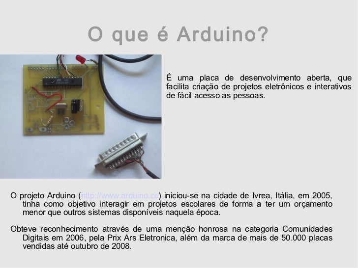 Arduino - Desenvolvendo com hardware livre Slide 3