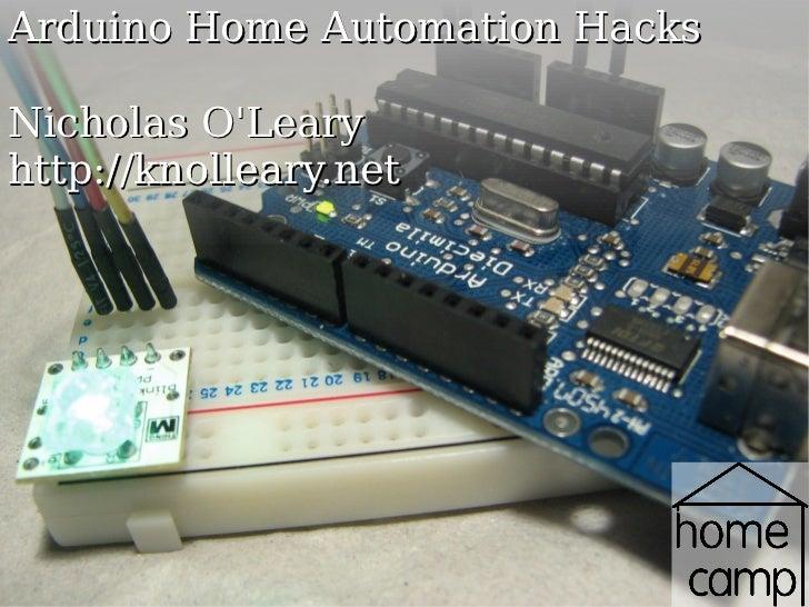 Arduino Home Automation Hacks Nicholas O'Leary http://knolleary.net