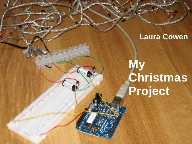 Arduino Christmas Lights to Monitor Energy. My Christmas Project Laura  Cowen ... - Arduino Christmas Lights To Monitor Energy