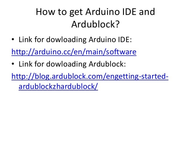An Hour of Arduino and Ardublock