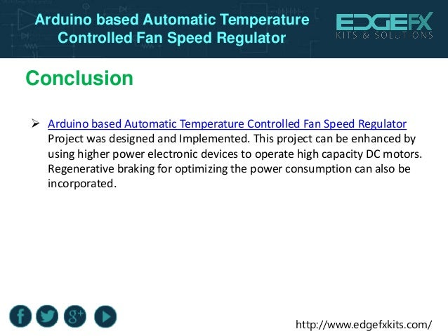 advantages of automatic temperature controlled fan Using proportional control alone in a process with compensation such as temperature control with the invention of the low-pressure, stationary steam engine there was a need for.