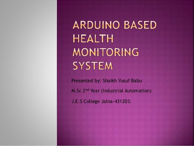 Arduino Based Health Monitoring System