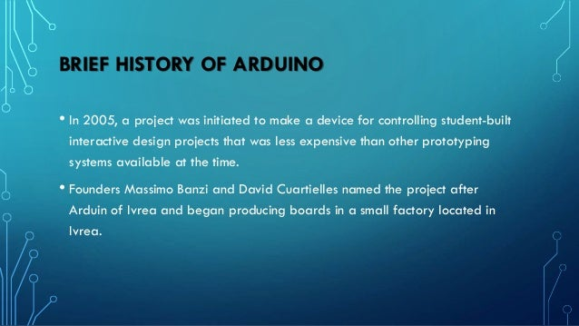 ADVANTAGES OF ARDUINO • Huge documentation and support • Larger library collection • Open source • Simplified and user-fri...
