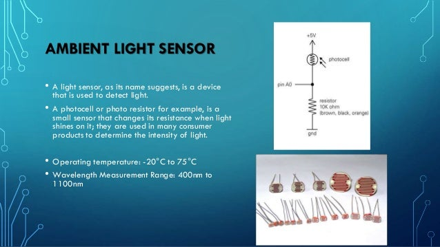HUMIDITY SENSOR • A humidity sensor, also called a hygrometer, measures and regularly reports the relative humidity in the...