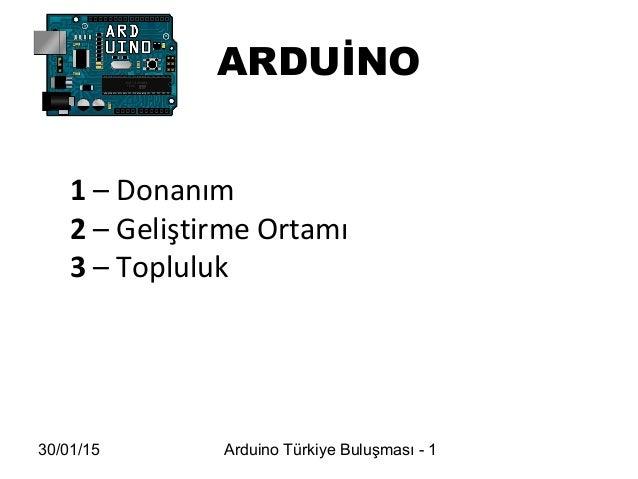 Arduino hakkında Slide 3