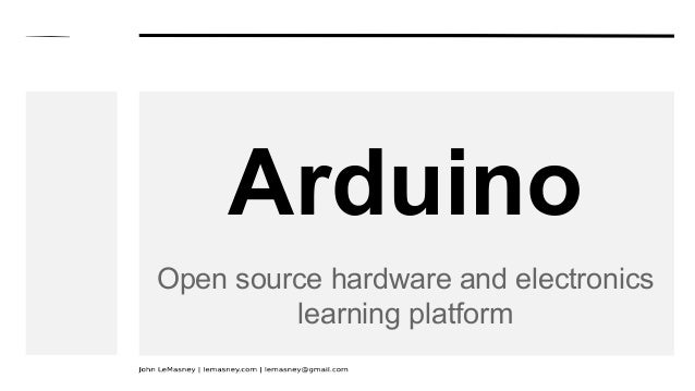 Arduino Open source hardware and electronics learning platform