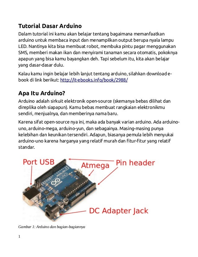 Tutorial Dasar Arduino Dalam tutorial ini kamu akan belajar tentang bagaimana memanfaatkan arduino untuk membaca input dan...