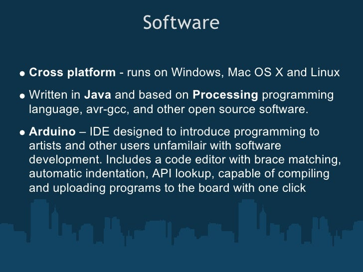 Software cont.  Processing - Processing is an open source programming language and environment for people who want to prog...