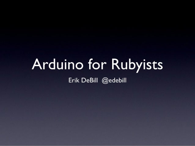 Arduino for Rubyists