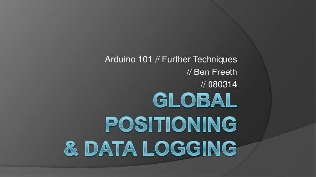 Arduino 101 // Further Techniques // Ben Freeth // 080314
