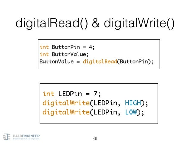 digitalRead() & digitalWrite() 45