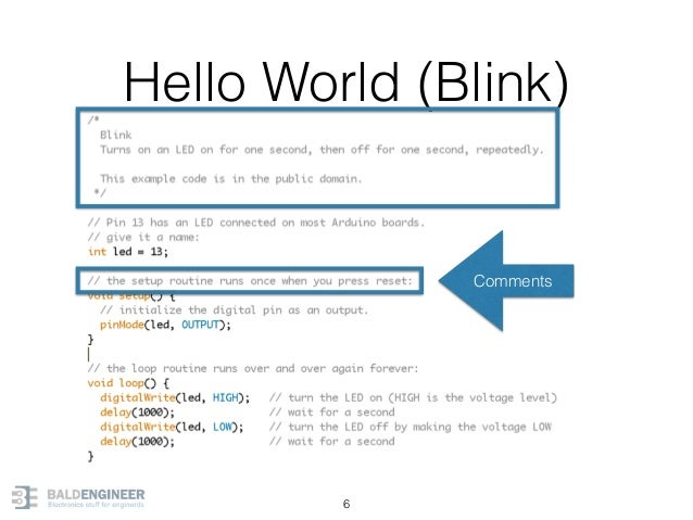 Hello World (Blink) 6 Comments