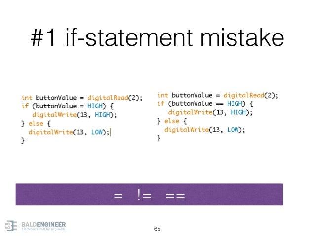 #1 if-statement mistake 65 = != ==