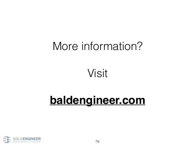 76 More information? Visit baldengineer.com