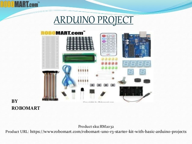 BY ROBOMART ARDUINO PROJECT Product sku:RM2032 Product URL: https://www.robomart.com/robomart-uno-r3-starter-kit-with-basi...