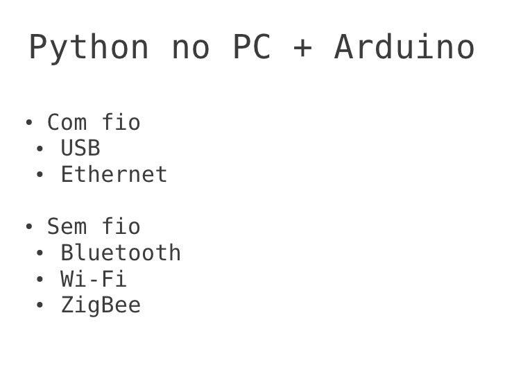 Arduino python produtividade ao extremo