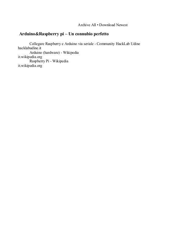 Archive All • Download Newest  Arduino&Raspberry pi – Un connubio perfetto Collegare Raspberry e Arduino via seriale - Com...