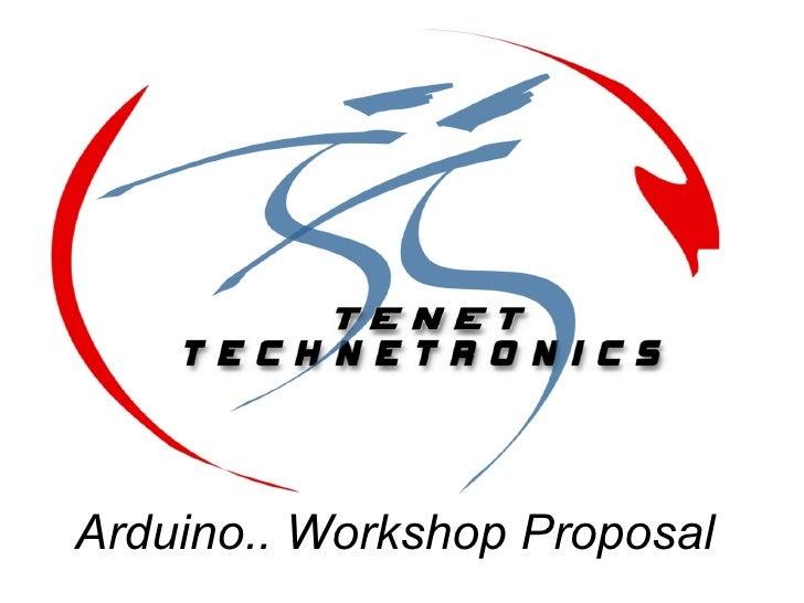 Arduino.. Workshop Proposal