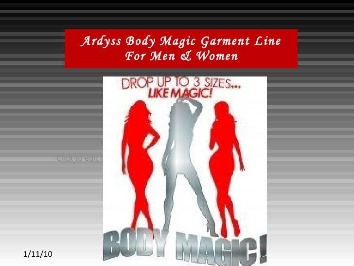 Ardyss Body Magic Garment Line For Men & Women