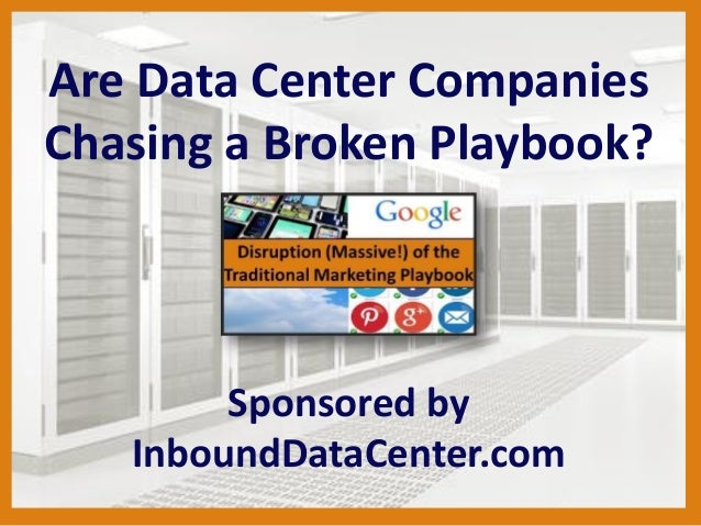 Are Data Center Companies Chasing a Broken Playbook? Sponsored by InboundDataCenter.com