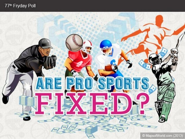 Are Pro Sports Fixed?