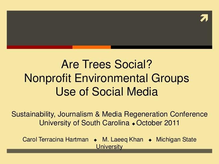          Are Trees Social?   Nonprofit Environmental Groups        Use of Social MediaSustainability, Journalism & Media ...