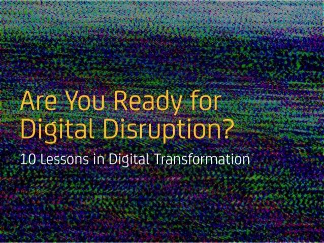 AreYouReadyforDigital Disruption? 10LessonsinDigitalTransformation