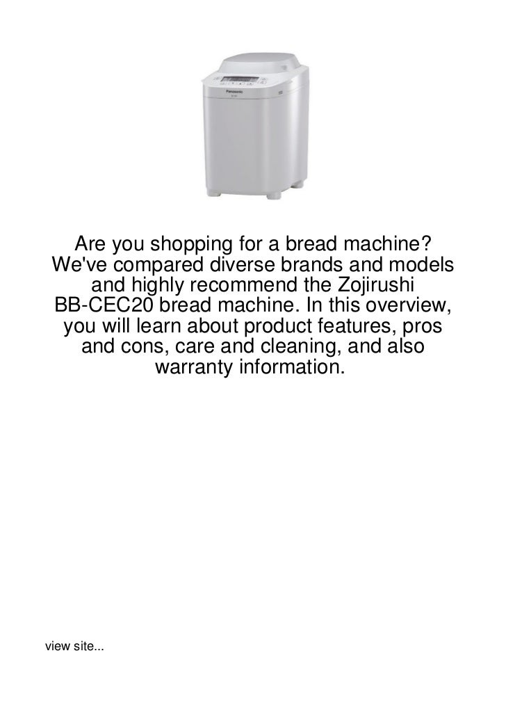 Are you shopping for a bread machine? Weve compared diverse brands and models     and highly recommend the Zojirushi BB-CE...