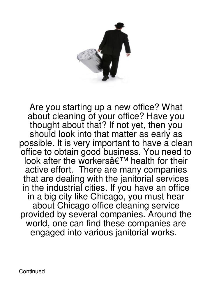 Are you starting up a new office? What    about cleaning of your office? Have you     thought about that? If not yet, then...