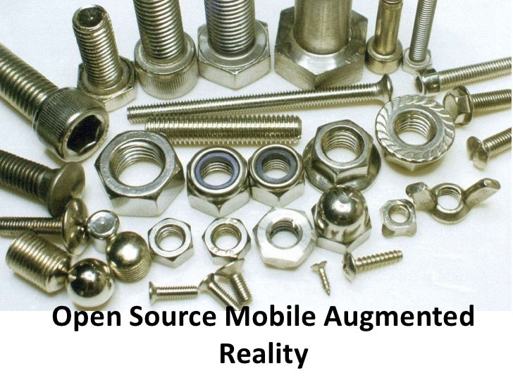 Open Source Mobile Augmented Reality<br />