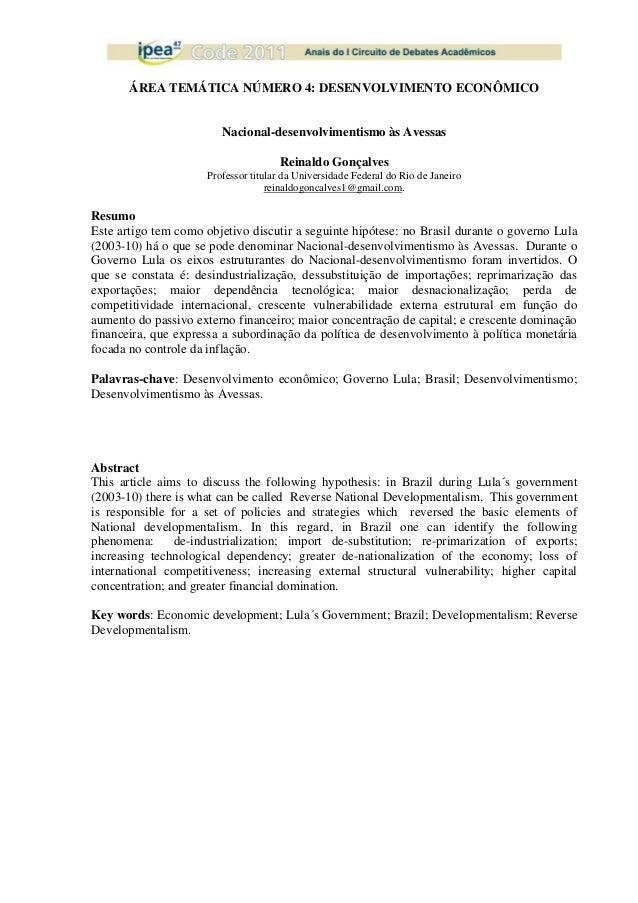 ÁREA TEMÁTICA NÚMERO 4: DESENVOLVIMENTO ECONÔMICO Nacional-desenvolvimentismo às Avessas Reinaldo Gonçalves Professor titu...