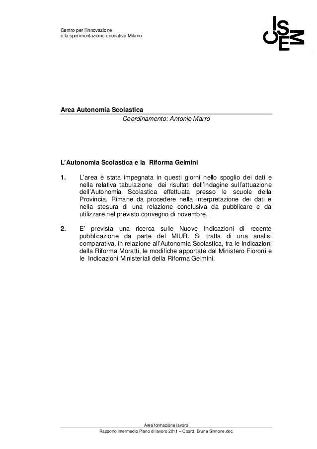 Centro per l'innovazione e la sperimentazione educativa Milano Area formazione lavoro Rapporto intermedio Piano di lavoro ...