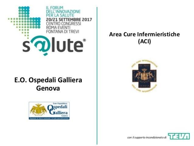 Area Cure Infermieristiche (ACI) E.O. Ospedali Galliera Genova con il supporto incondizionato di