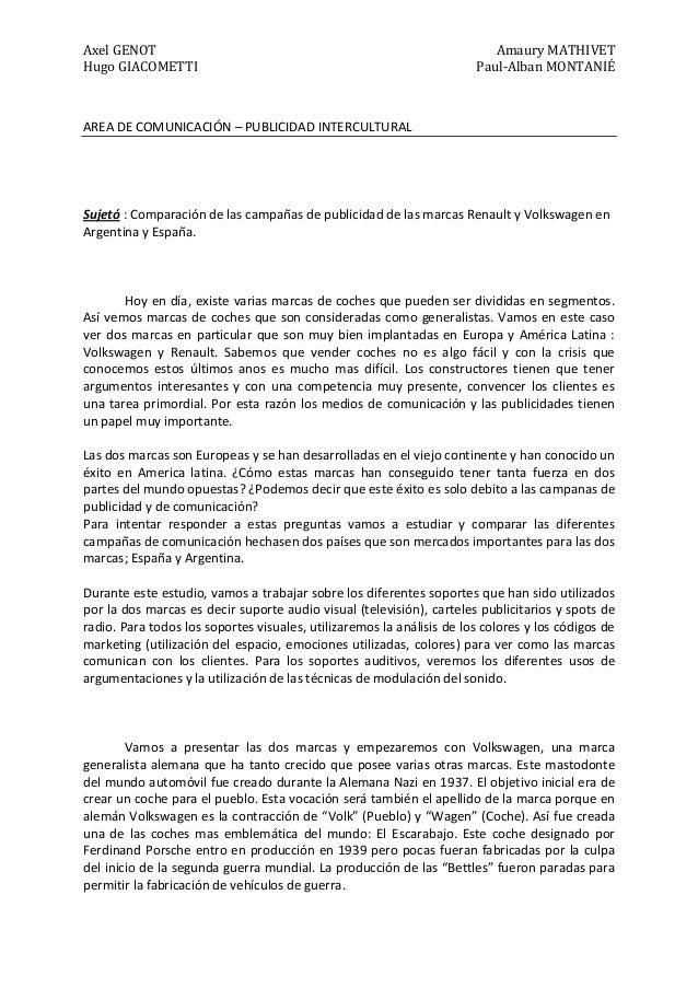 Axel GENOT Amaury MATHIVET Hugo GIACOMETTI Paul-Alban MONTANIÉ AREA DE COMUNICACIÓN – PUBLICIDAD INTERCULTURAL Sujetó : Co...