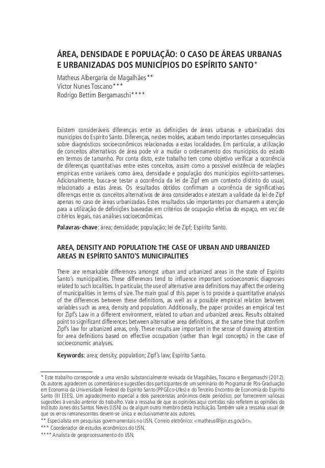 ÁREA, DENSIDADE E POPULAÇÃO: O CASO DE ÁREAS URBANAS E URBANIZADAS DOS MUNICÍPIOS DO ESPÍRITO SANTO* Matheus Albergaria de...