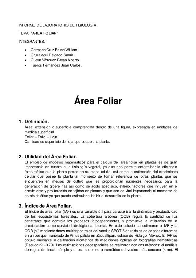 "INFORME DE LABORATORIO DE FISIOLOGÍA TEMA: ""AREA FOLIAR"" INTEGRANTES:  Carrasco Cruz Bruce William.  Cruzalegui Delgado ..."