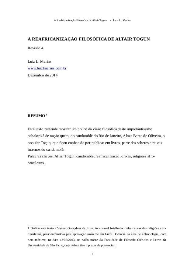 A Reafricanização Filosófica de Altair Togun - Luiz L. Marins A REAFRICANIZAÇÃO FILOSÓFICA DE ALTAIR TOGUN Revisão 4 Luiz ...