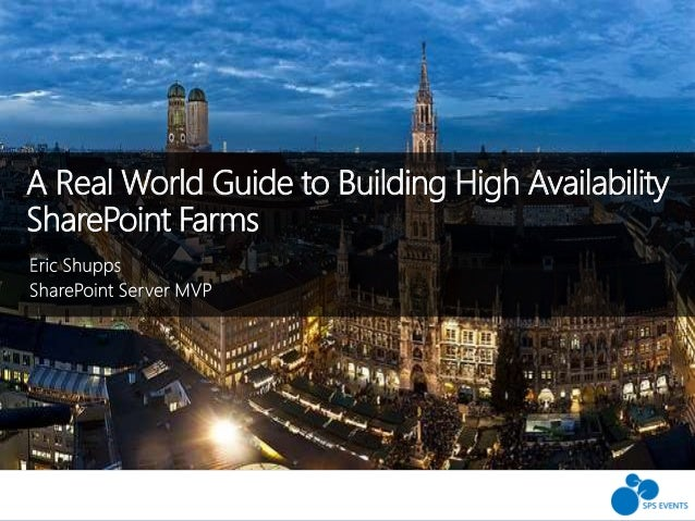 A Real World Guide to Building High Availability SharePoint Farms