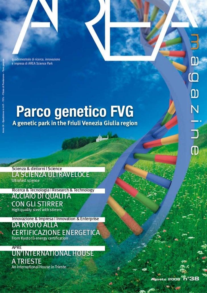 Parco genetico FVG A genetic park in the Friuli Venezia Giulia region     Scienza & dintorni | Science LA SCIENZA ULTRAVEL...