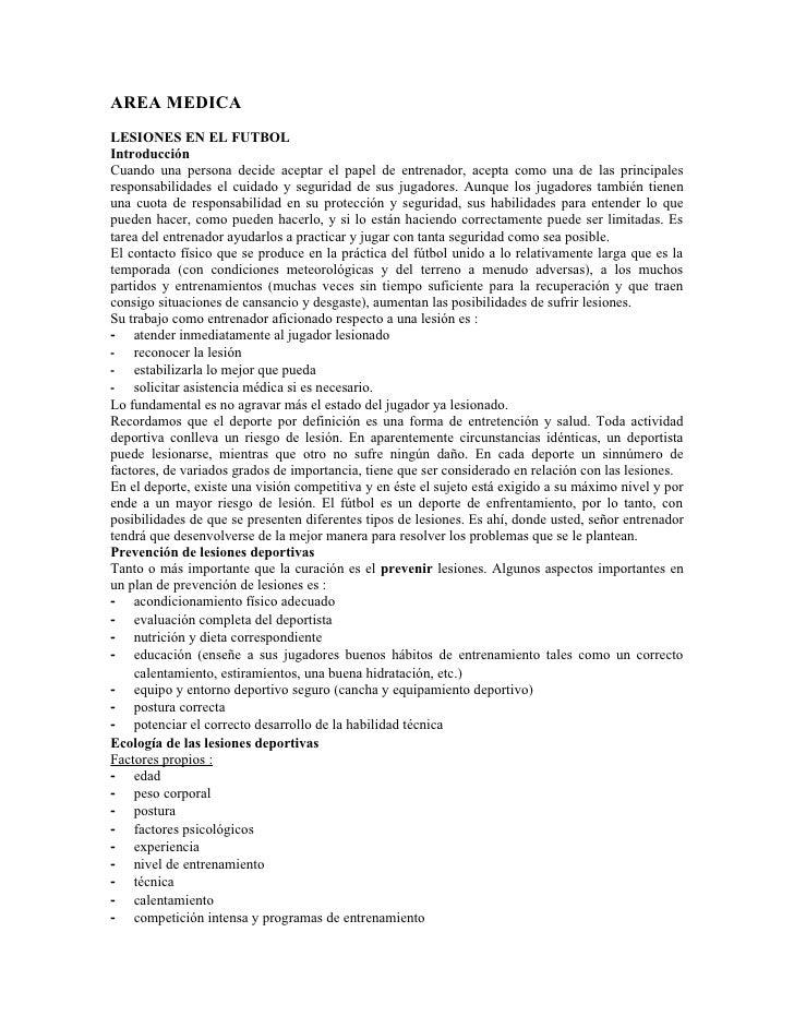 AREA MEDICALESIONES EN EL FUTBOLIntroducciónCuando una persona decide aceptar el papel de entrenador, acepta como una de l...