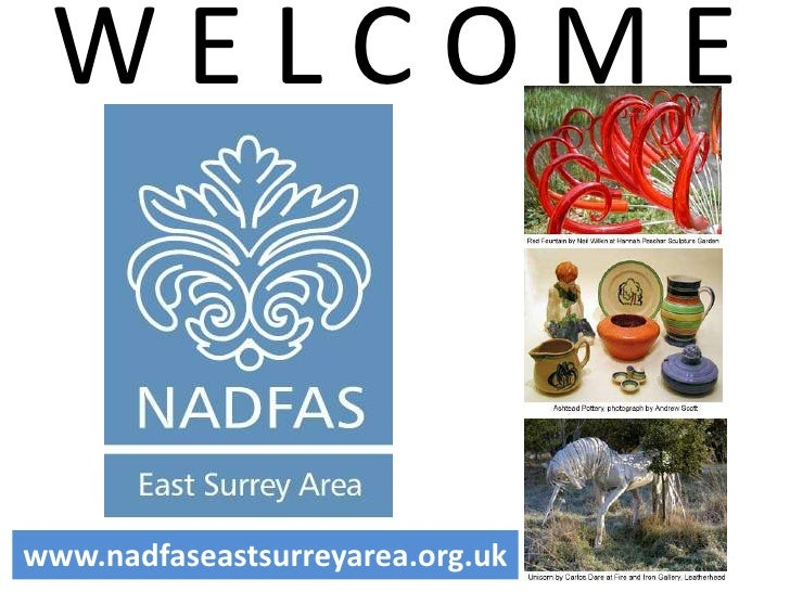 WELCOME   www.nadfaseastsurreyarea.org.uk