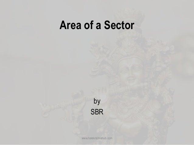 Area of a Sector by SBR www.harekrishnahub.com