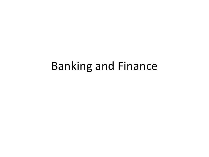 Banking and Finance<br />