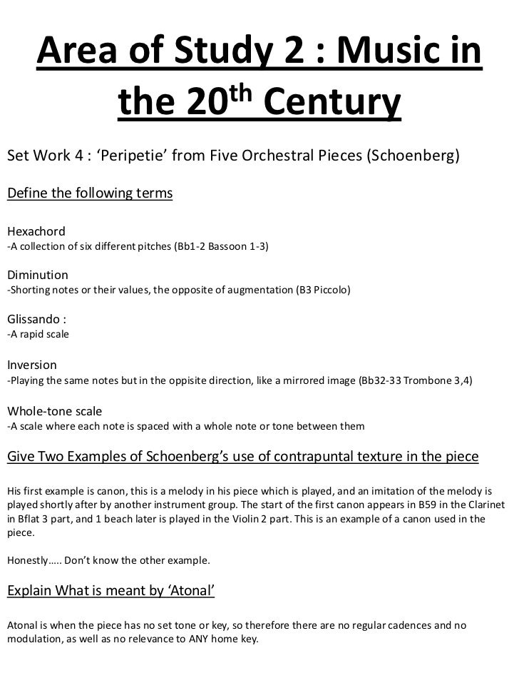 Area of Study 2 : Music in          the 20th CenturySet Work 4 : 'Peripetie' from Five Orchestral Pieces (Schoenberg)Defin...