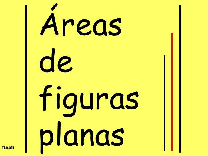 Áreas de figuras planas naan